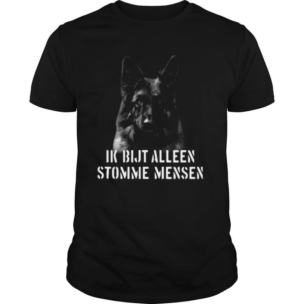 Duitse Herder Ik Bijt Alleen Stomme Mensen shirt Classic Men's