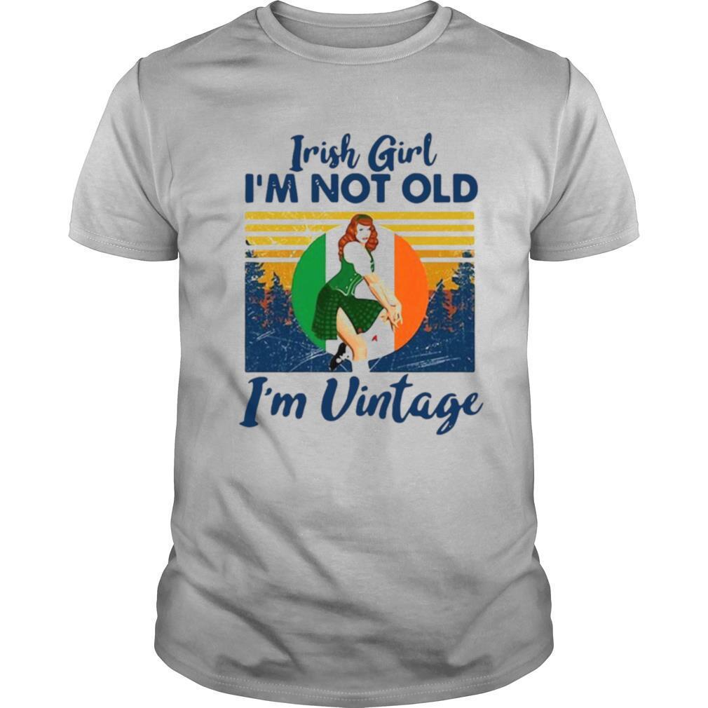 Irish Girl Im Not Old I'm Vintage Retro shirt Classic Men's