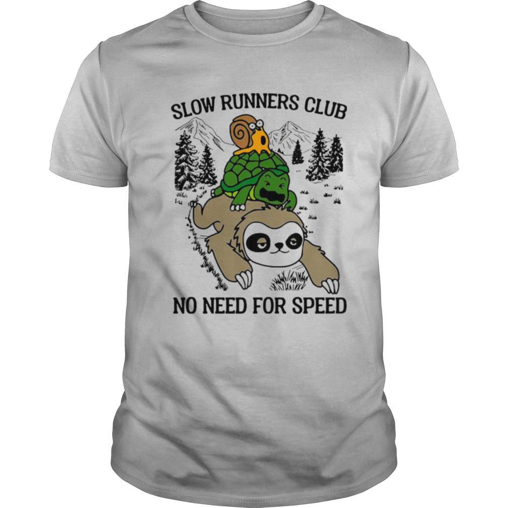 Sloth and turtle slow runners club no need for speed shirt Classic Men's