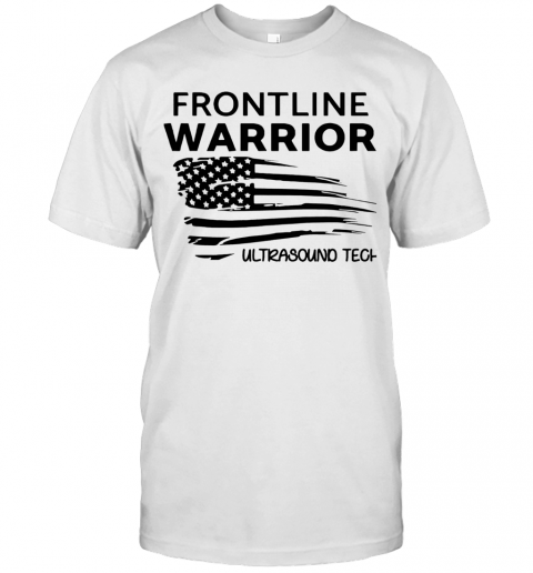 Independence Day Frontline Warrior Ultrasound Tech shirt Classic Men's