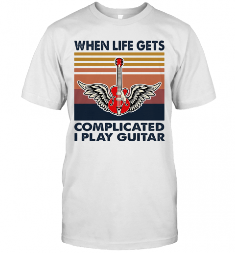 When Life Gets Complicated I Play Guitar Vintage shirt Classic Men's