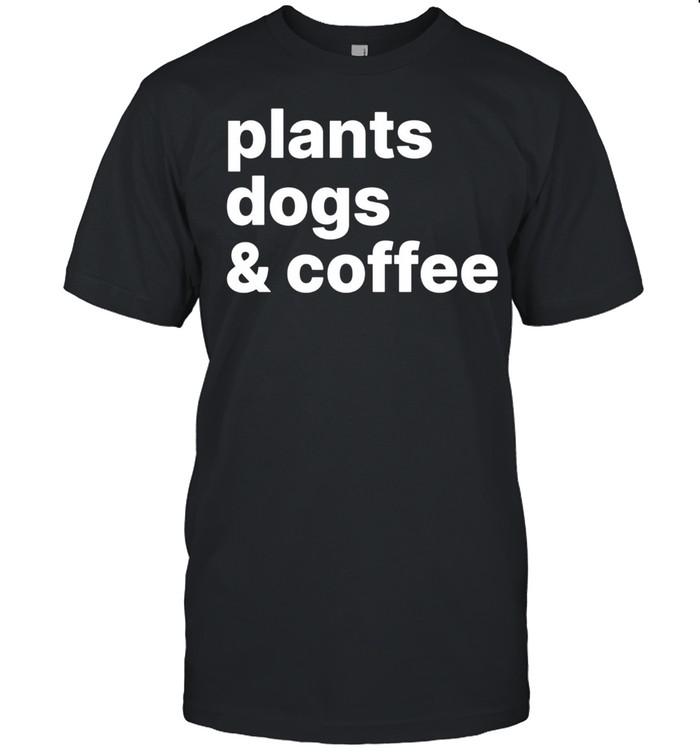 Plants Dogs Coffee Plant Dog Mama Mom Coffee shirt Classic Men's
