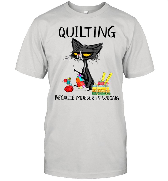 Quilting Because Murder Is Wrong Funny Black Cat shirt Classic Men's T-shirt