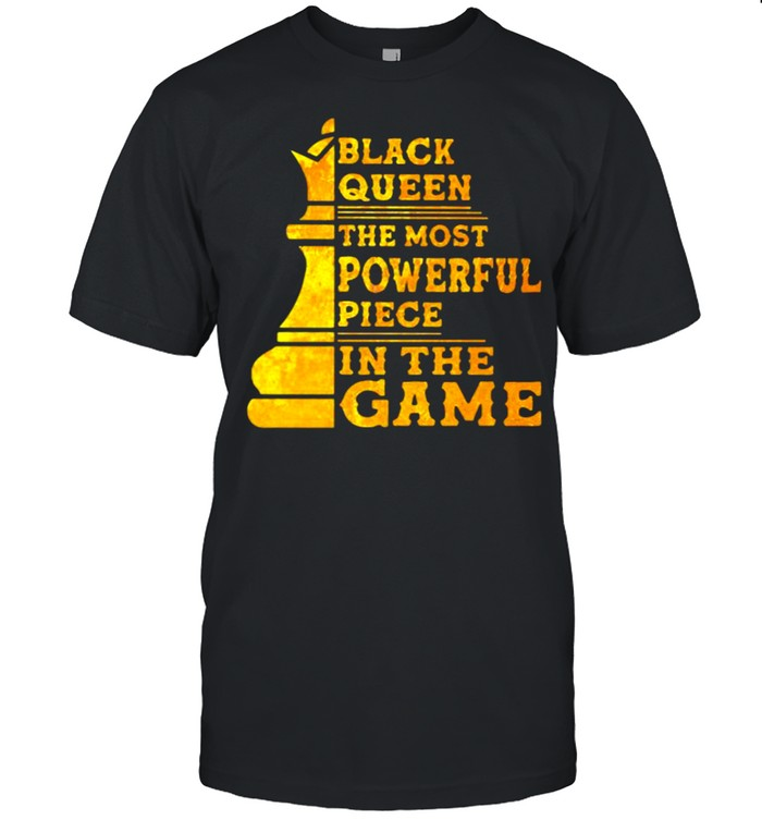Black Queen the Most Powerful Piece In The Game  Classic Men's T-shirt