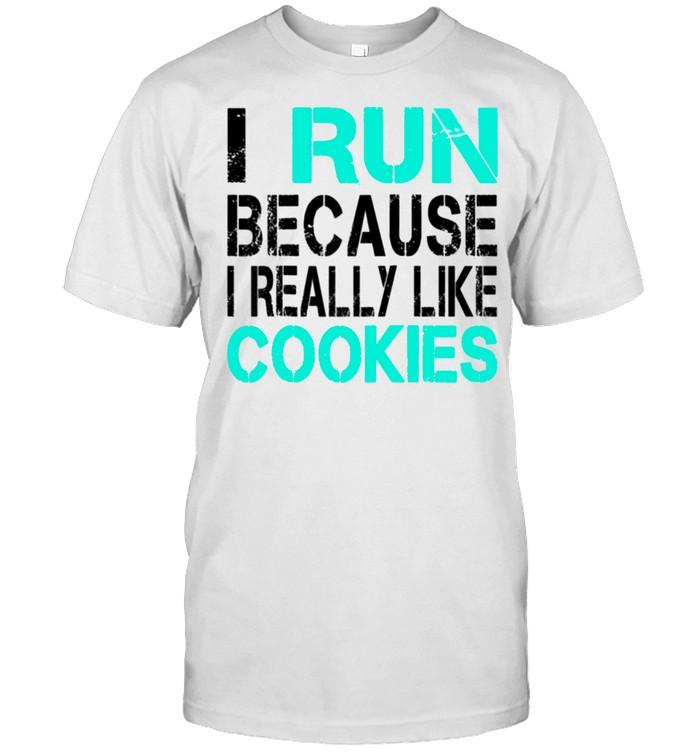 I Run Because I Really Like Cookies Running shirt Classic Men's T-shirt