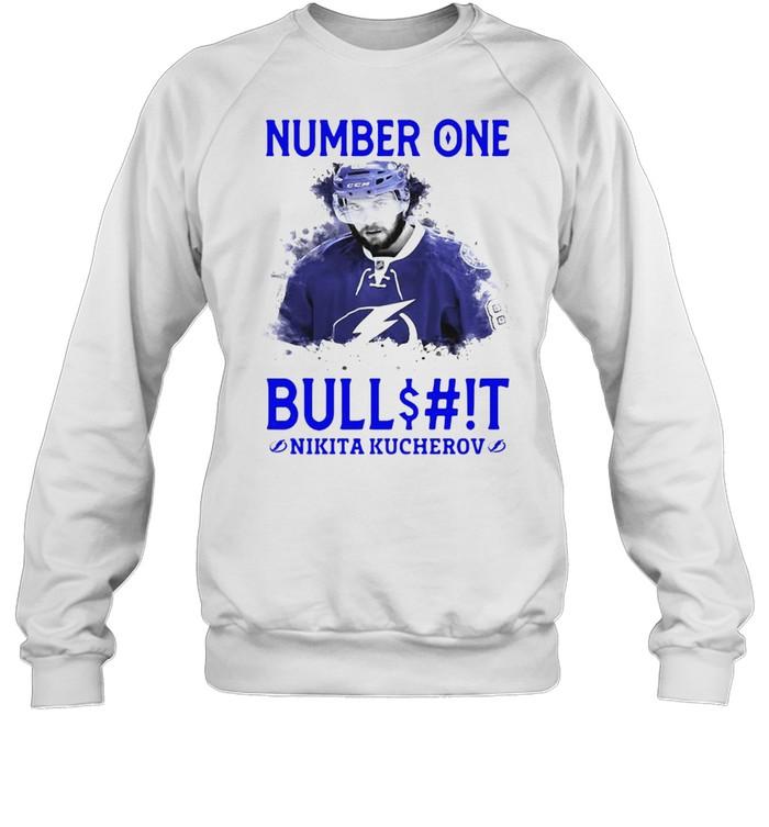 Number One Bullshit Stanley Cup Champions Nikita Kucherov T-shirt Unisex Sweatshirt