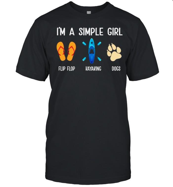 Im a simple girl flip flop kayaking dogs shirt Classic Men's T-shirt