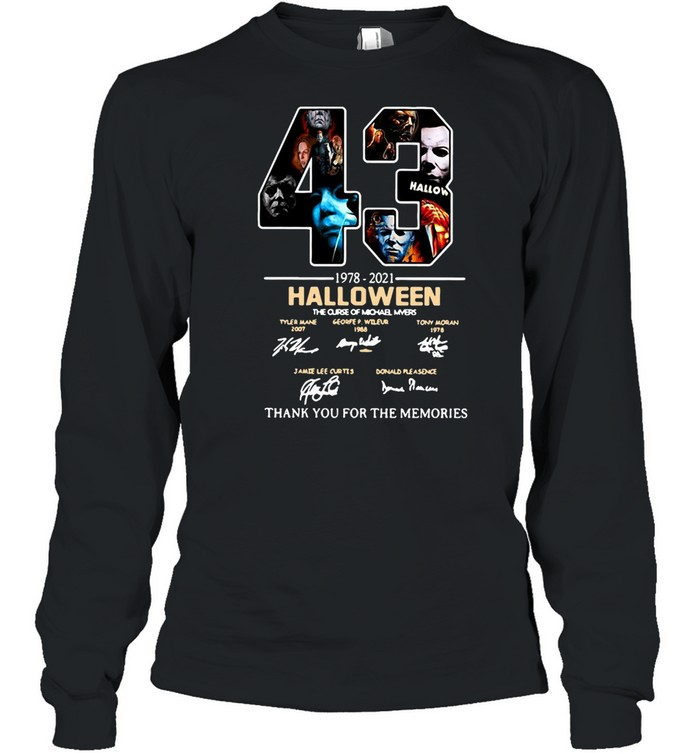 43 1978-2021 Halloween The Curse Of Michael Myers Signature Thank You For The Memories T-shirt Long Sleeved T-shirt
