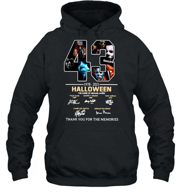 43 1978-2021 Halloween The Curse Of Michael Myers Signature Thank You For The Memories T-shirt Unisex Hoodie