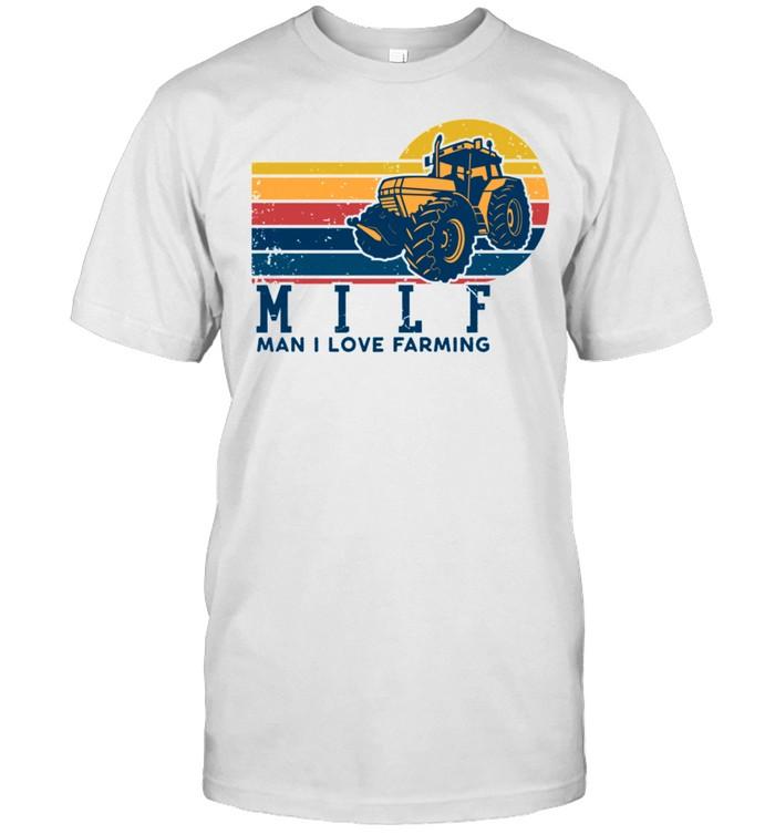 Vintage MILF Man I Love Farming Farm Tractor shirt Classic Men's T-shirt