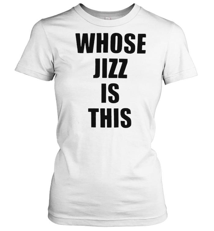 Whose jizz is this peaches shirt Classic Women's T-shirt