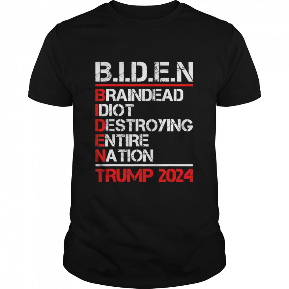 Braindead Idiot Destroying Entire Nation Anti Joe Biden 2024 shirt Classic Men's T-shirt