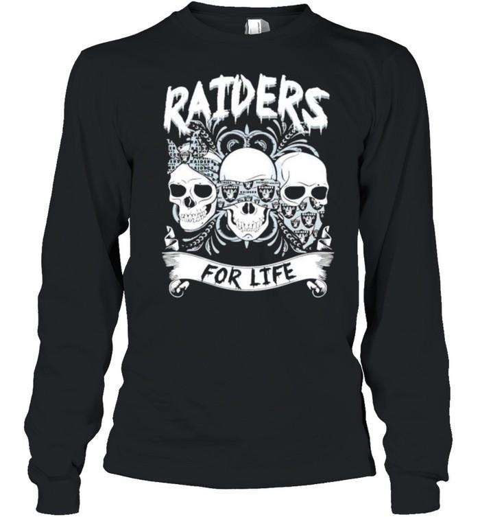 Skull Raiders for life shirt Long Sleeved T-shirt